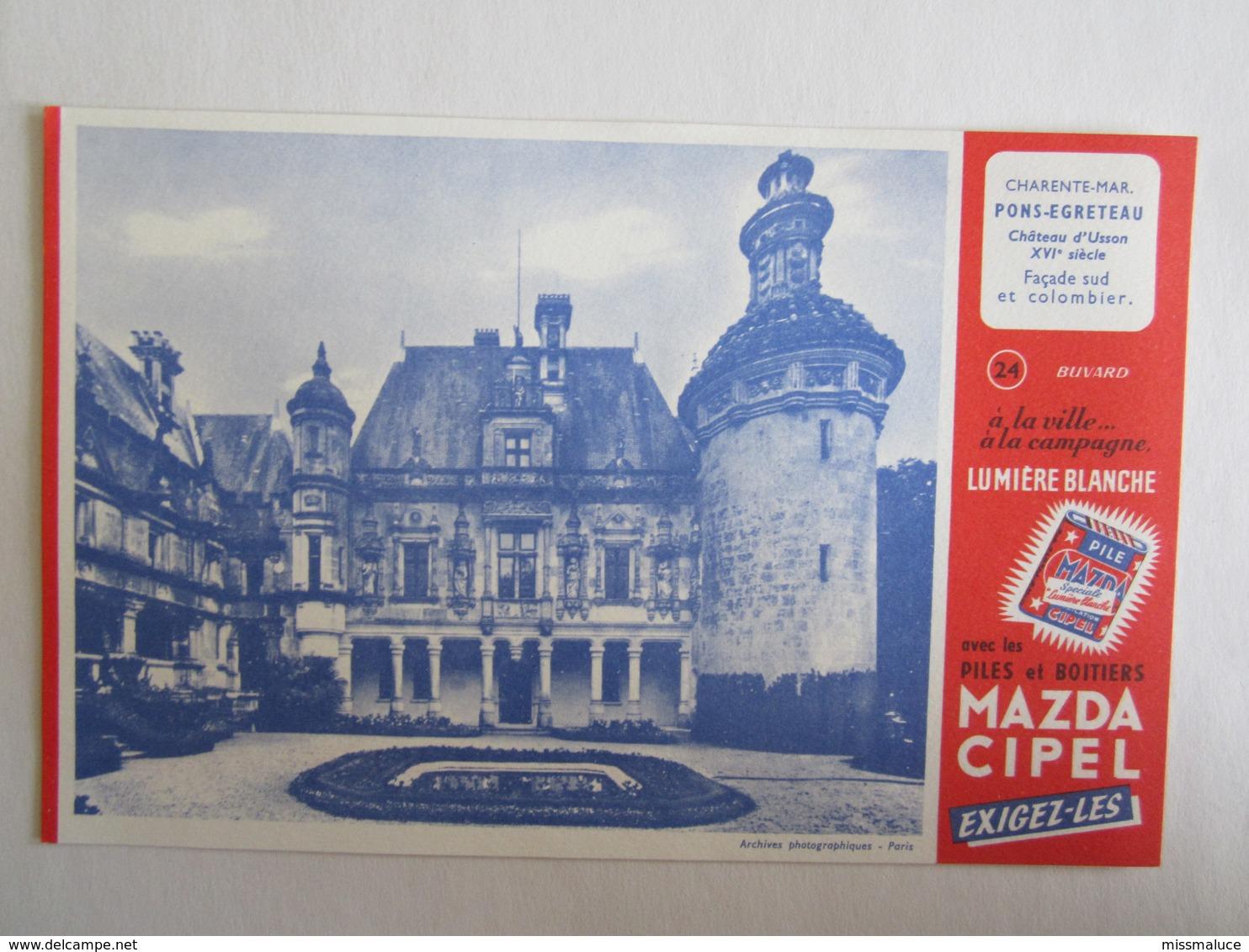 Publicité Buvard Buvards Piles Mazda Pons Egreteau Château D'Usson Façade Et Colombier - Piles