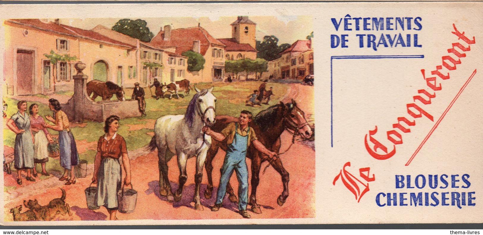 Buvard VETEMENTS DE TRAVAIL LE CONQUERANT  (PPP10476) - Textile & Vestimentaire