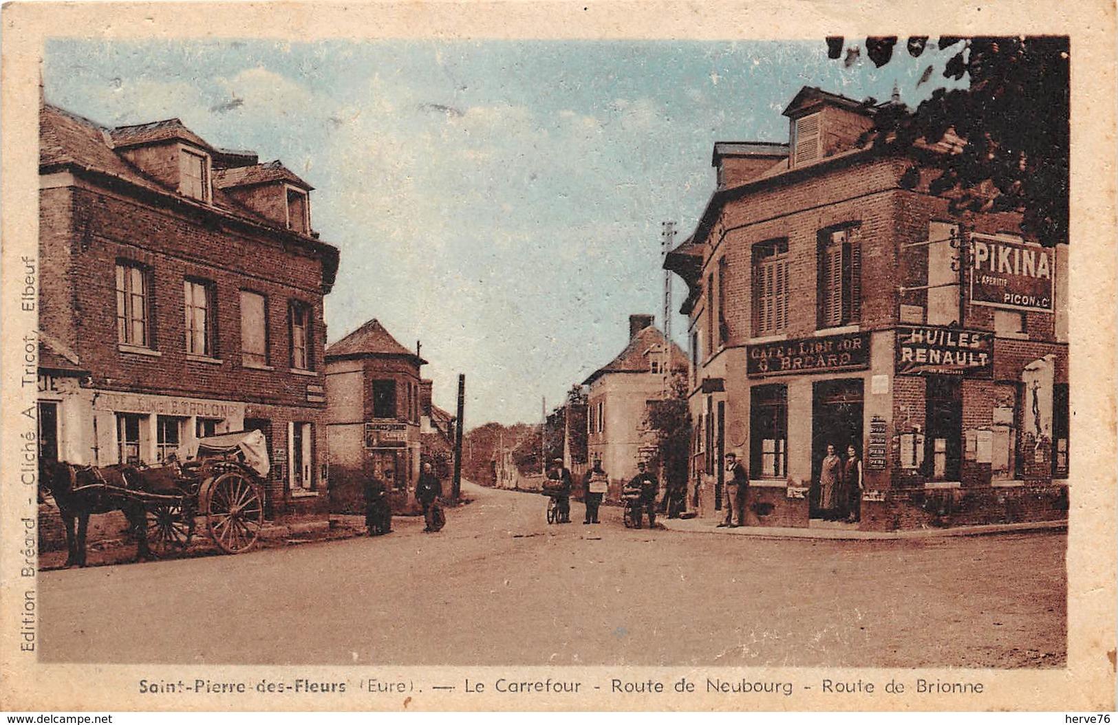 SAINT PIERRE DES FLEURS - Le Carrefour - Route De Neubourg - Route De Brionne - Autres Communes