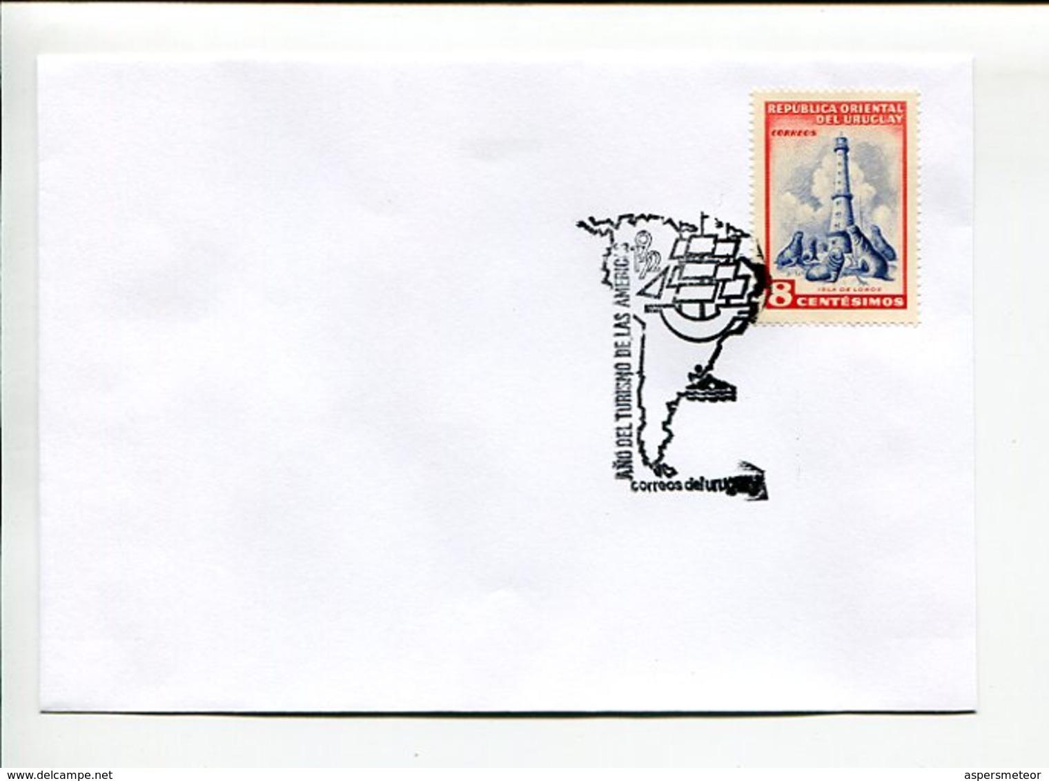AÑO DEL TURISMO DE LAS AMERICAS. SOBRE URUGUAY 1972 ENVELOPE SPC MATASELLO ESPECIAL - LILHU - Otros