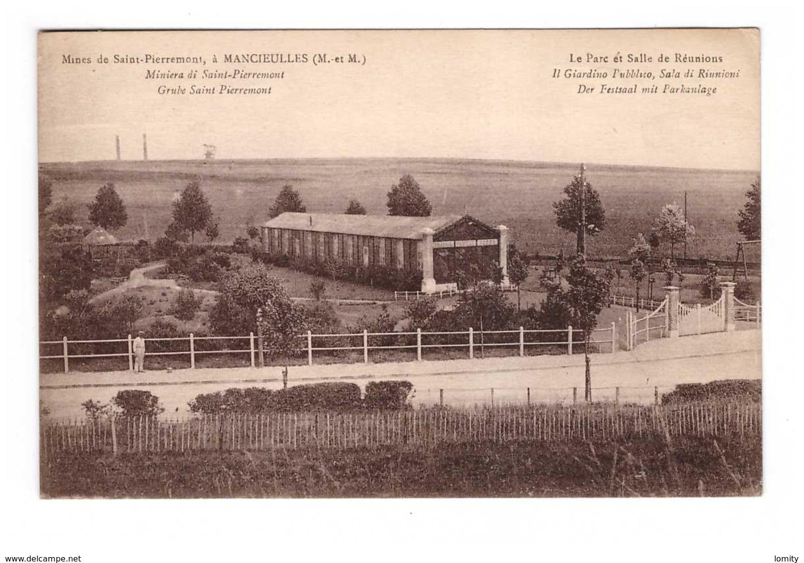 54 Mancieulles Mines De Saint Pierremont Le Parc Et Salle De Réunions - Francia