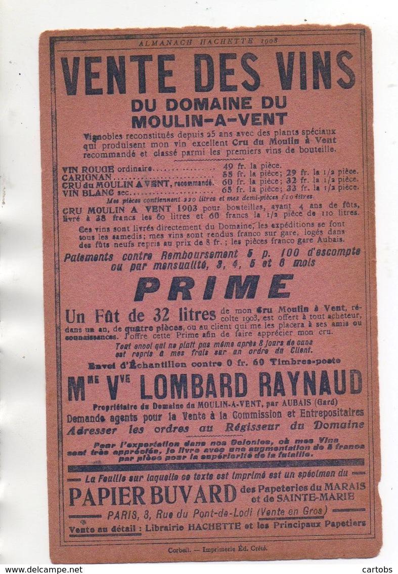 Buvard Vente Des Vins Du Domaine Du Moulin-à-Vent (Almanach Hachette 1908) - Agriculture