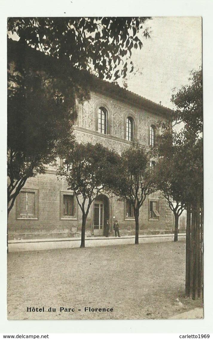 HOTEL DU PARC IN FLORENCE - FIRENZE - NV FP - Firenze