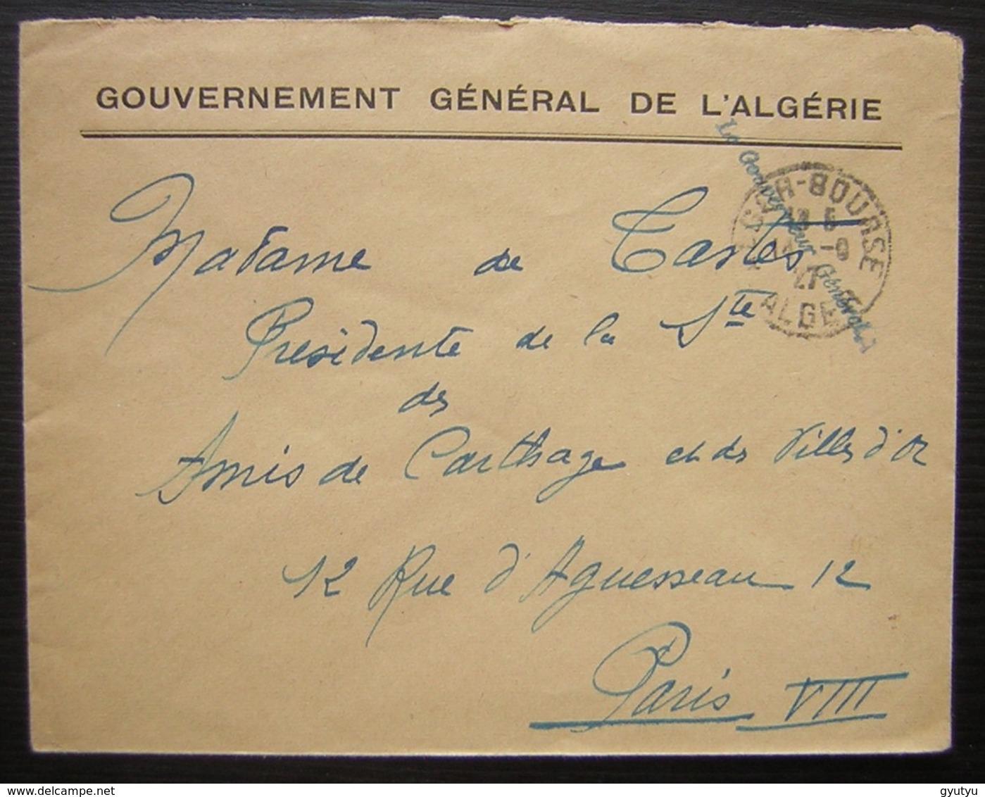 Algérie 1927 Gouvernement Général De L'Algérie, Griffe Le Gouverneur Général Direction De L'intérieur 2eme Bureau Revers - Algerien (1924-1962)