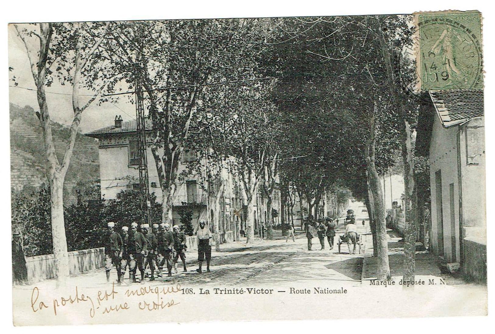 06 La ,trinité Victor. Route Nationale. Animée, , Datée 1919. Tb état édit M.N. - France