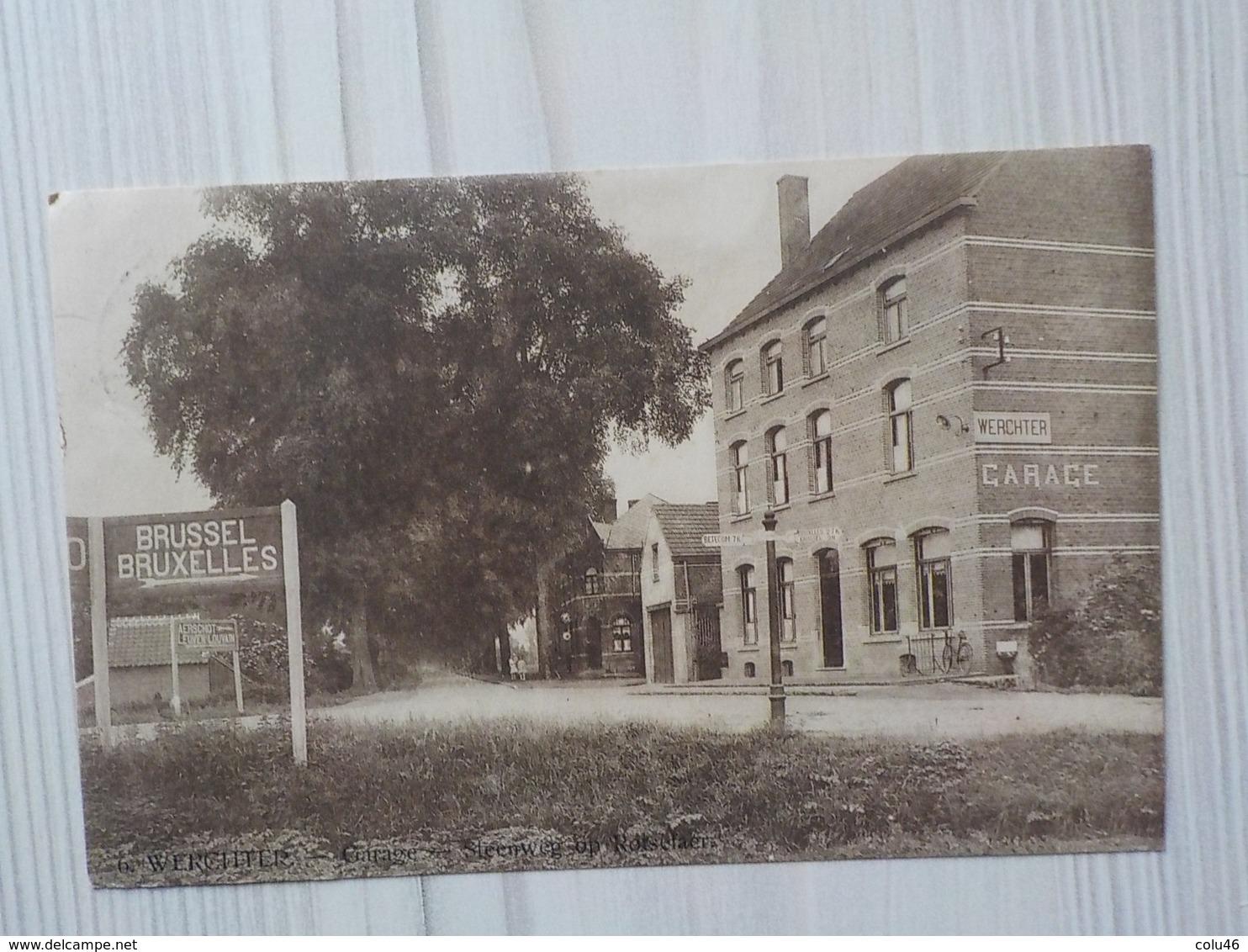 1922 Werchter Garage Steenweg Op Rotselaar Panneau Indicateur: Brussel - Rotselaar