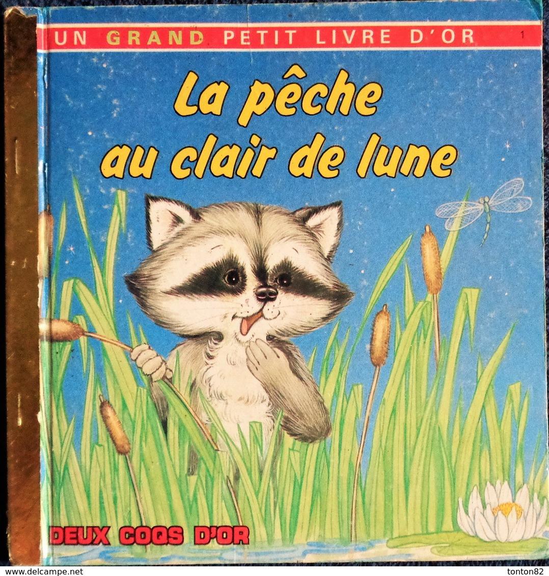 La Pêche Au Clair De Lune  - Un Grand D' Or N° 1 - Éditions Des Deux Coqs D'Or - ( E.O. 1987 ) . - Bücher, Zeitschriften, Comics