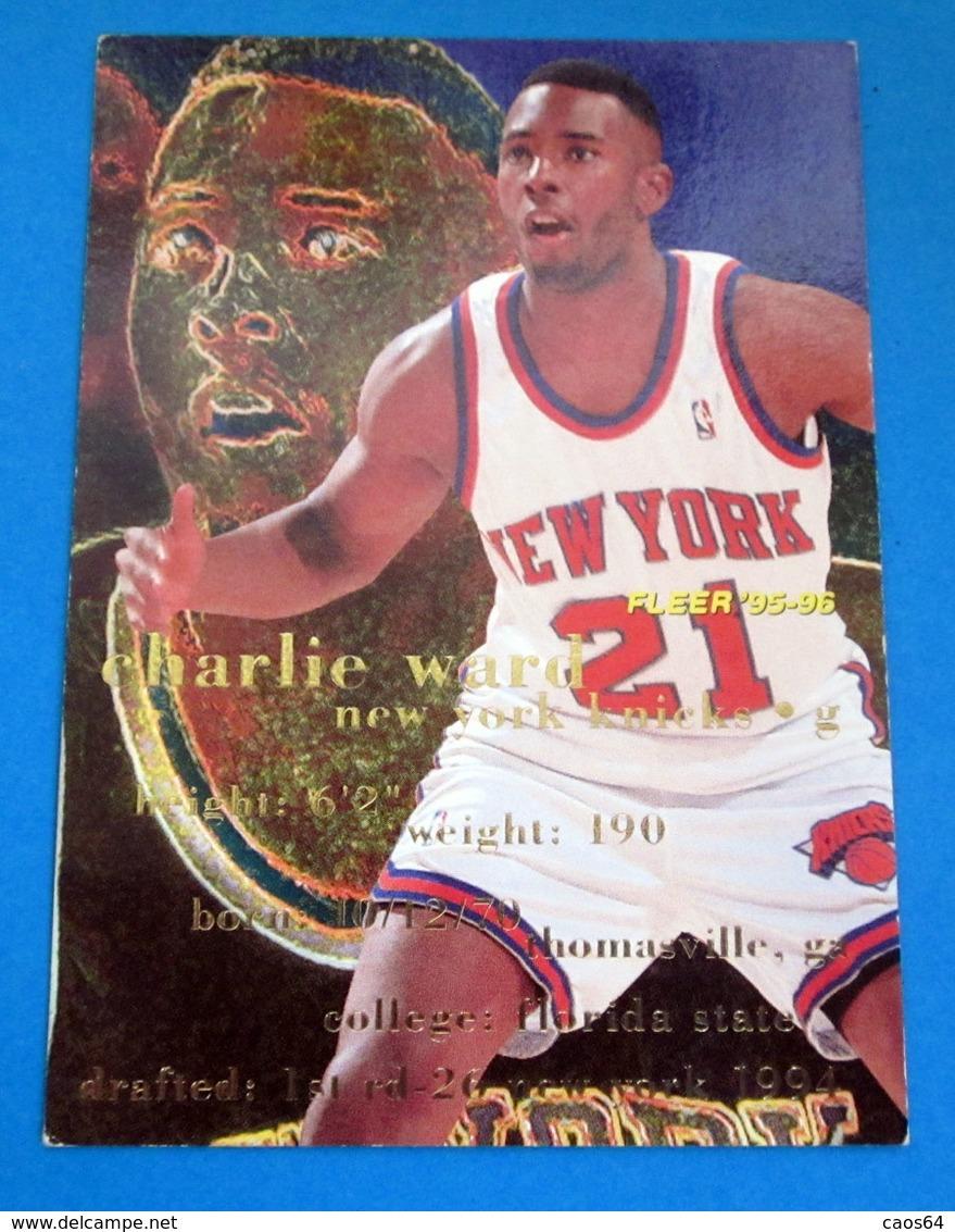 CHARLIE WARD   CARDS NBA FLEER 1996 N 310 - Altri