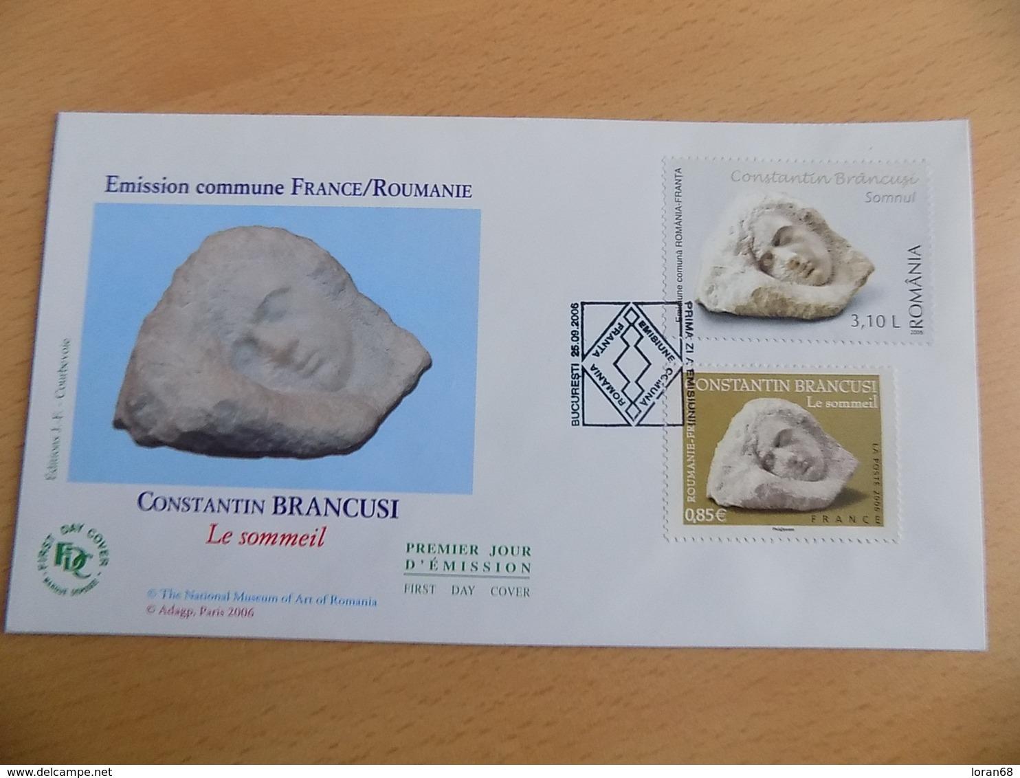 "FDC Roumanie 2006 : Constantin Brancusi ""sommeil"" Timbres France Et Roumanie (enveloppe) - FDC"