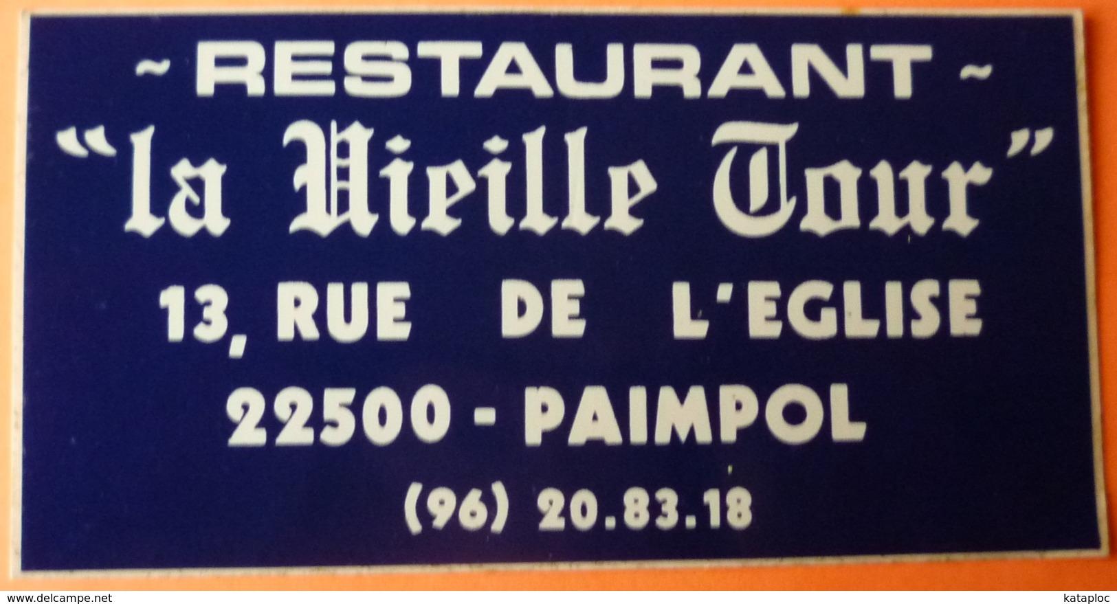 AUTOCOLLANT STICKER - RESTAURANT - LA VIEILLE TOUR - PAIMPOL - 22 - Autocollants