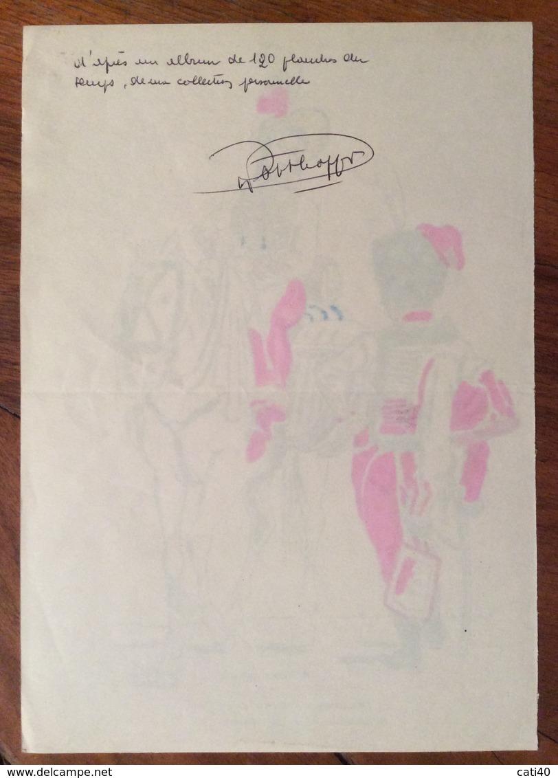 UNIFORMI MILITARI NAPLES 1813  HUSSARDS  DE LA GARDE Di R.FORTHOFFER 1975 (15X20) Con Didascalie E Autografo - Uniforms