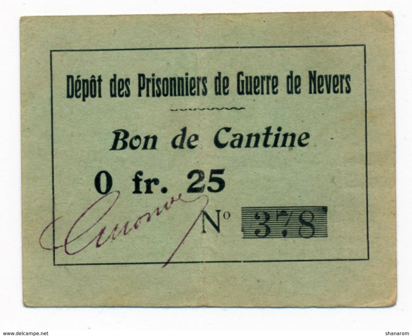 1914- 1918 // P.O.W. // Bon De Cantine // NEVERS // Vingt Cinq Centimes & Un Franc - Bons & Nécessité