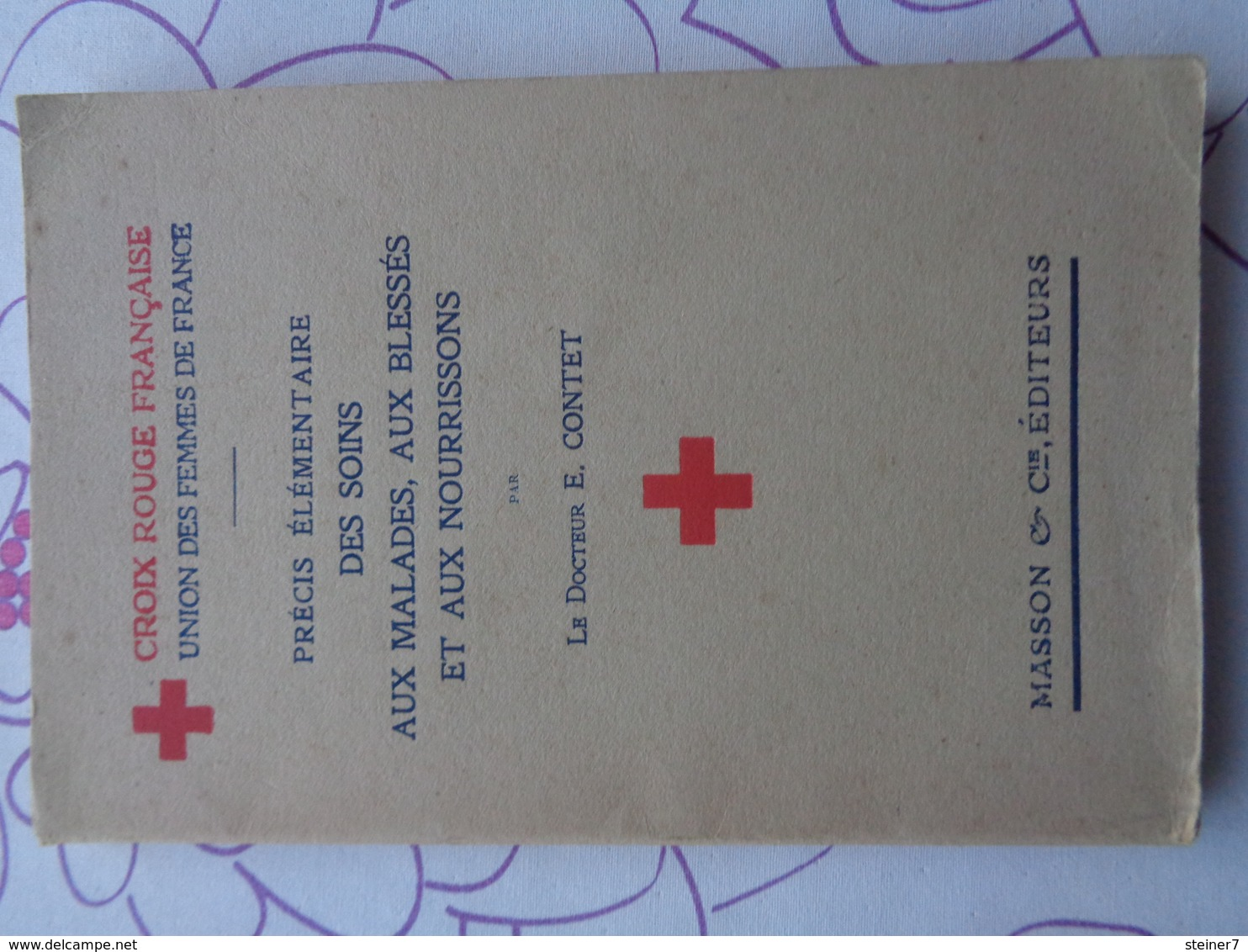 Croix Rouge Française (union Des Femmes De France), Précis élémentaire Des Soins - Salute