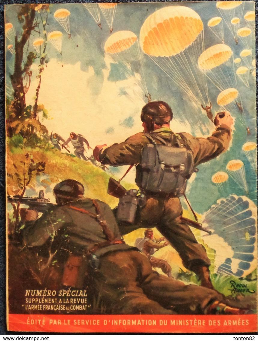 L'Armée Française Au Combat - PARACHUTISTE - Édité Par Le Service D'Information Du Ministère Des Armées - (1946) . - Weltkrieg 1939-45