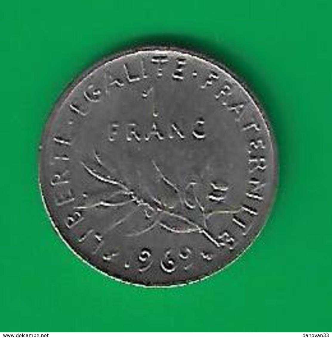 1 FRANC  SEMEUSE 1969 (PRIX FIXE)  ( CY17) - France
