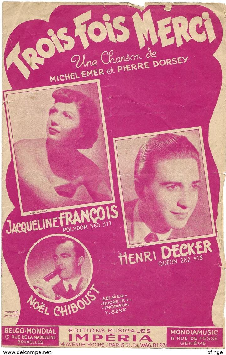 Trois Fois Merci - Jacqueline François - ( Michel Emer Et Pierre Dorsey), 1950 - Musique & Instruments
