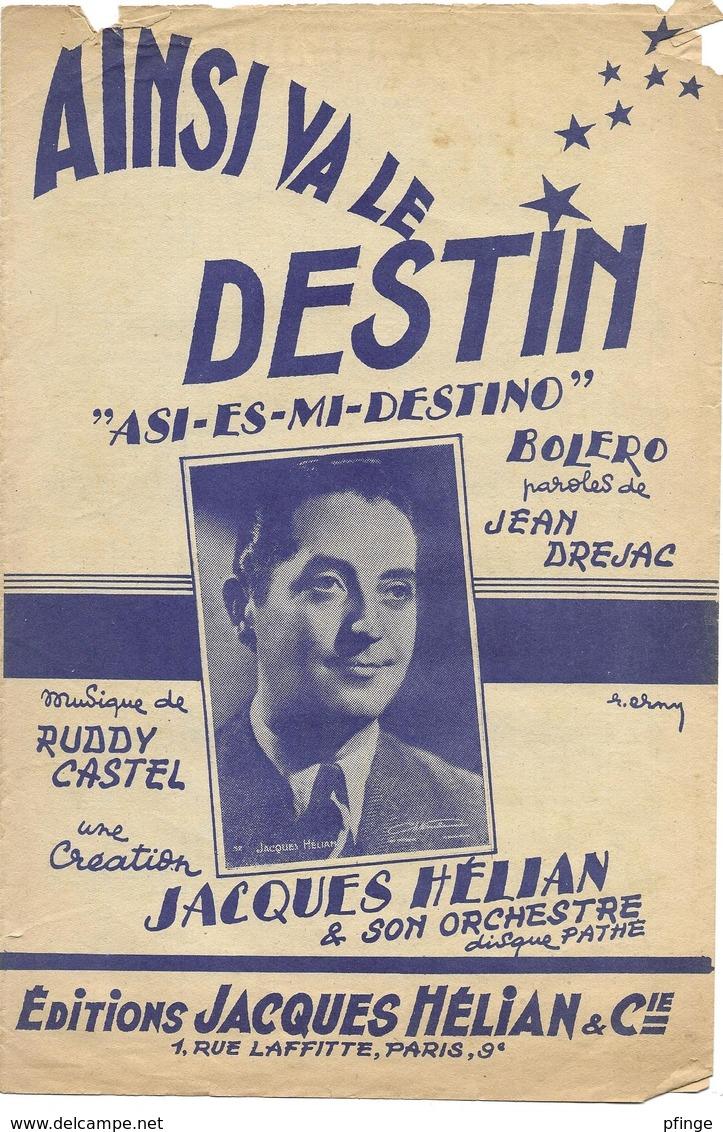 Ainsi Va Le Destin - Jacques Hélian - ( P.: Jean Drejac, M.: Ruddy Castel), 1952 - Musique & Instruments