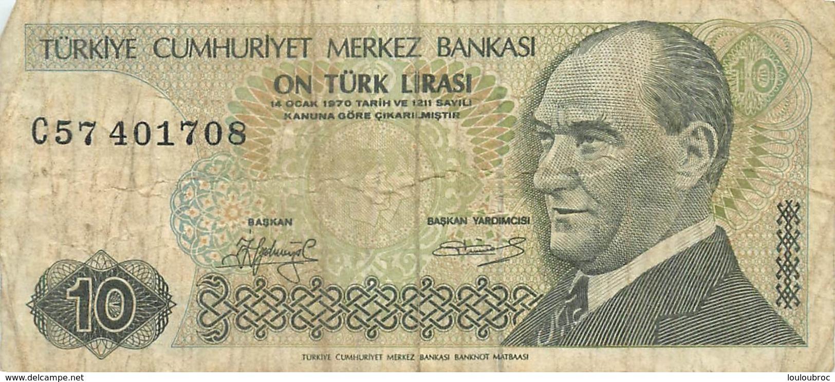 BILLET  TURKIYE 10  ON TURK LIRASI - Turchia