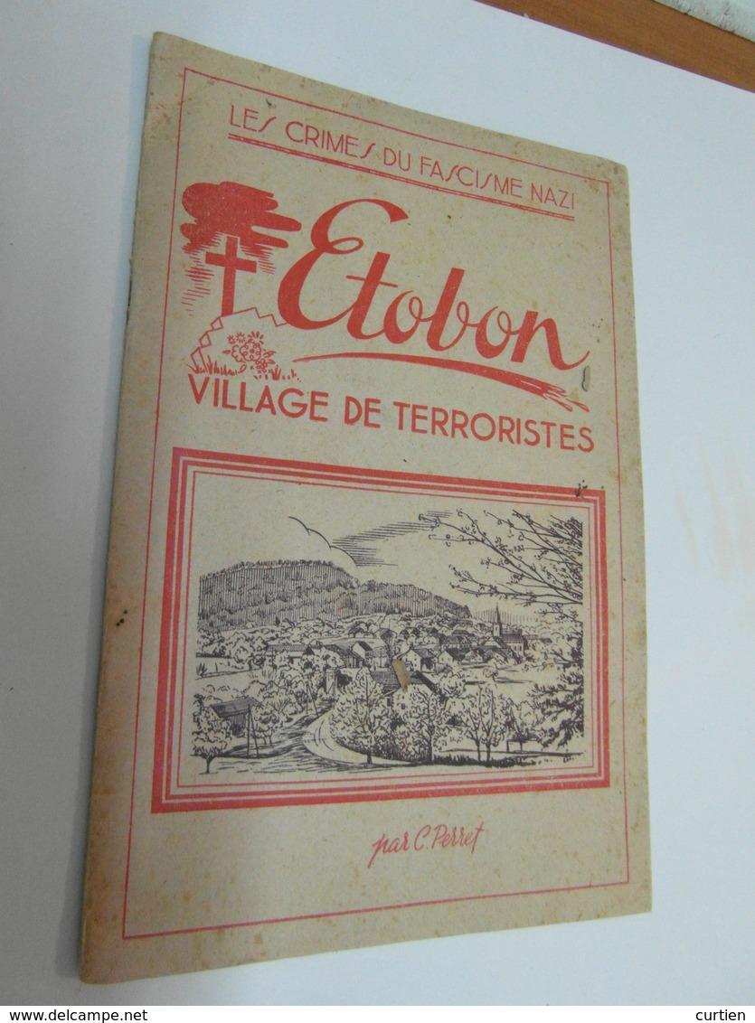 ETOBON  70  Brochure Sur La Tragédie De 1945 - France