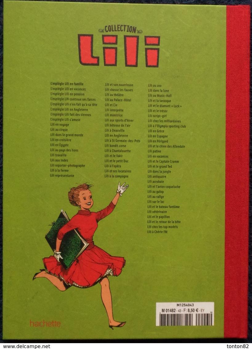 La Collection LILI - N° 44 - L' Espiègle LILI En Famille - Hachette - ( 2016 ) . - Lili L'Espiègle
