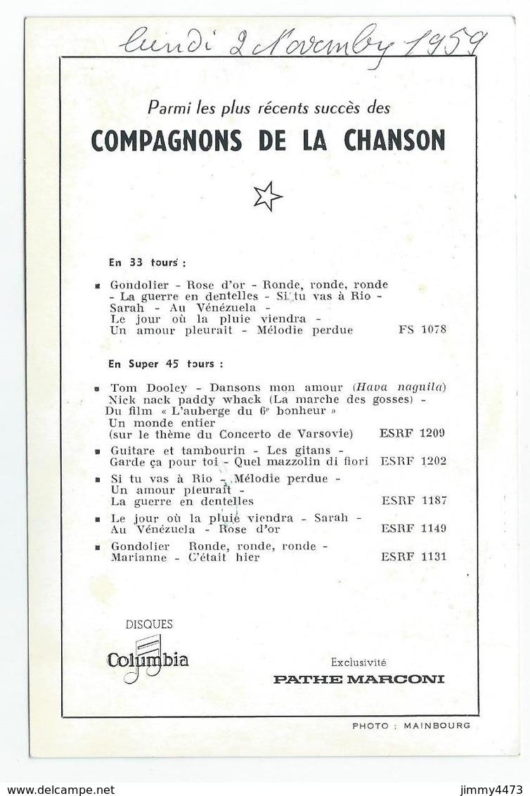 CPM Dédicassée - LES COMPAGNONS DE LA CHANSON 1959 - Texte De Leurs Chansons Au Dos - PATHE MARCONI - Scans Recto-Verso - Artistes