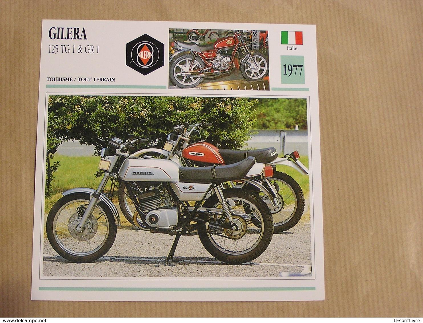 GILERA  125 TG 1 GR 1 Italie Italia 1977 Moto Fiche Descriptive Motocyclette Motos Motorcycle Motocyclette - Sammelkarten, Lernkarten
