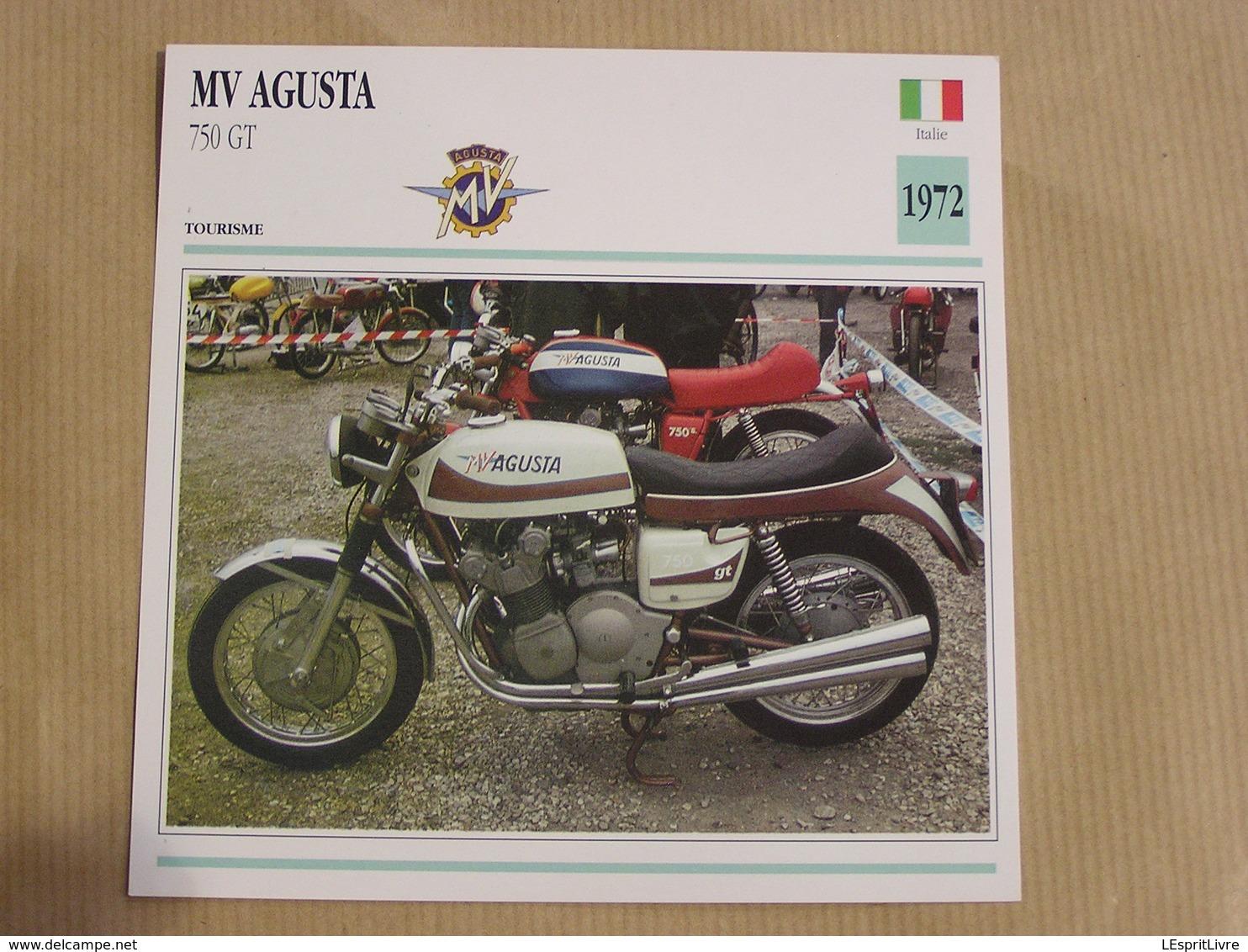 MV AGUSTA 750 GT Italie Italia 1972  Moto Fiche Descriptive Motocyclette Motos Motorcycle Motocyclette - Sammelkarten, Lernkarten