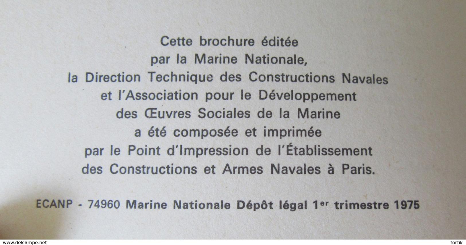 Livre / Brochure De La Marine Nationale - Revue Des Navires De Guerre Et Aviation, Uniformes Et Insignes, Etc... - 1975 - Frans