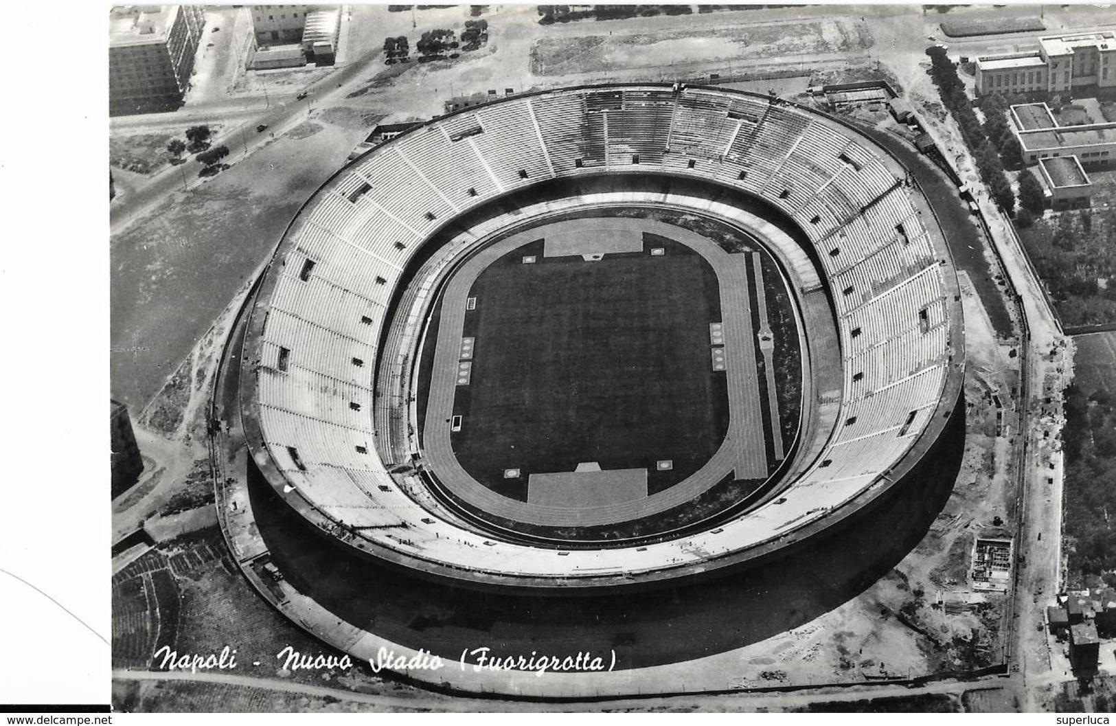 6-NAPOLI-NUOVO STADIO(FUORIGROTTA) - Calcio