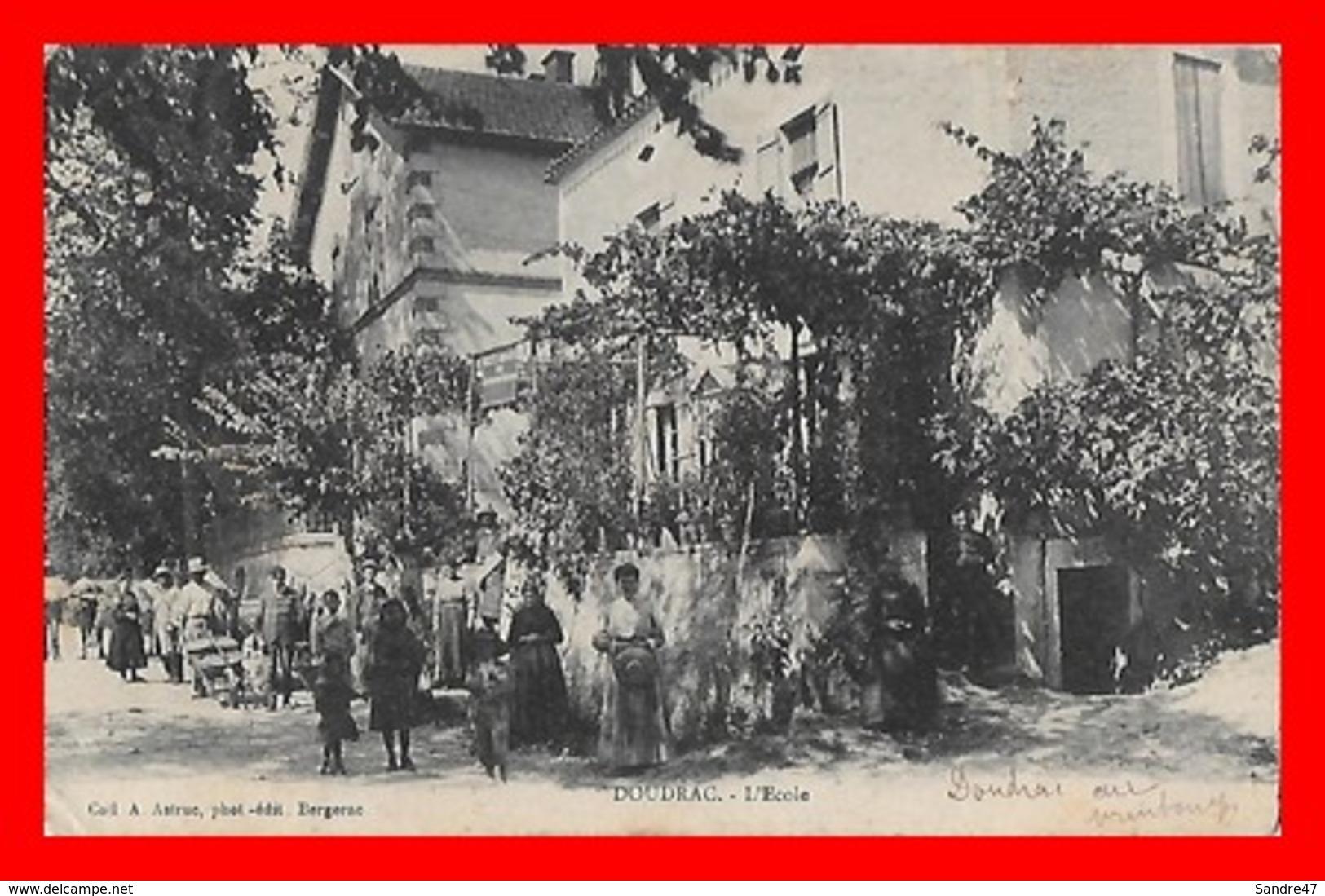 CPA (47) DOUDRAC.  L'école, Animé...D255 - Autres Communes