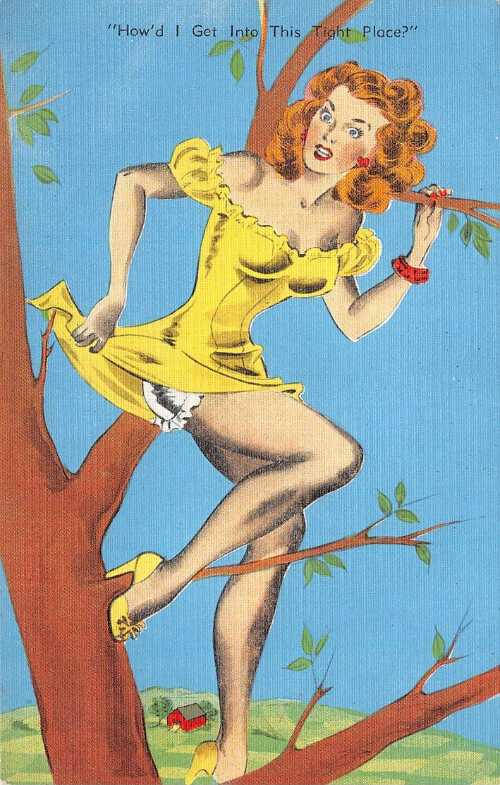 """PIN-UPS // HUMOUR //  """" HOW' D I GET INTO THIS TIGHT PLACE ?   """" - Pin-Ups"""