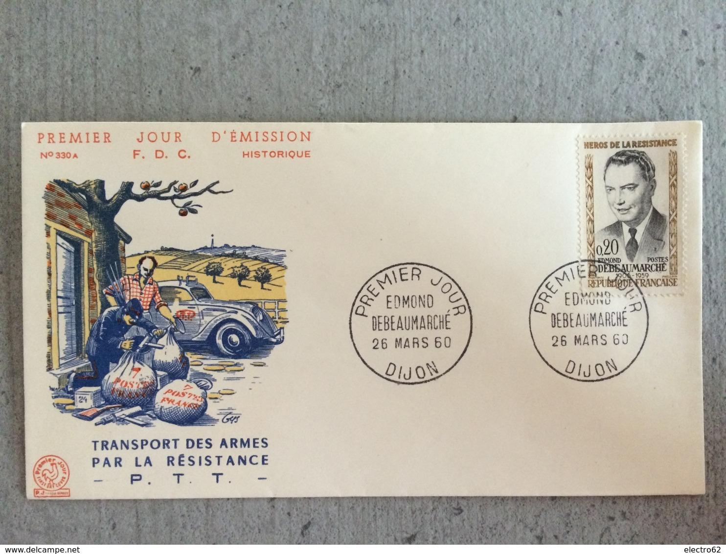 Premier Jour Edmon Debeaumarché, Transport Des Armes Par La Résistance PTT, Seconde Guerre Mondiale - WW2