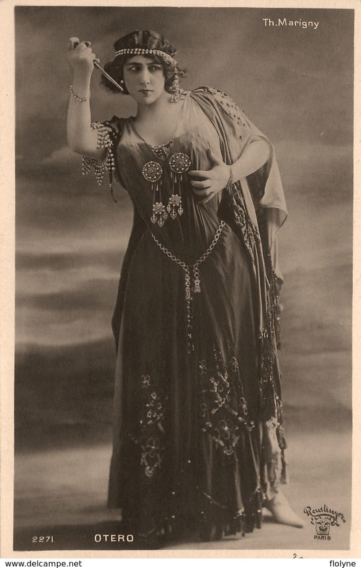 """"""" OTERO """" - Carte Photo Reutlinger - Artiste - Chanteuse Et Danseuse De Cabaret - Théatre Marigny - Opéra - Entertainers"""