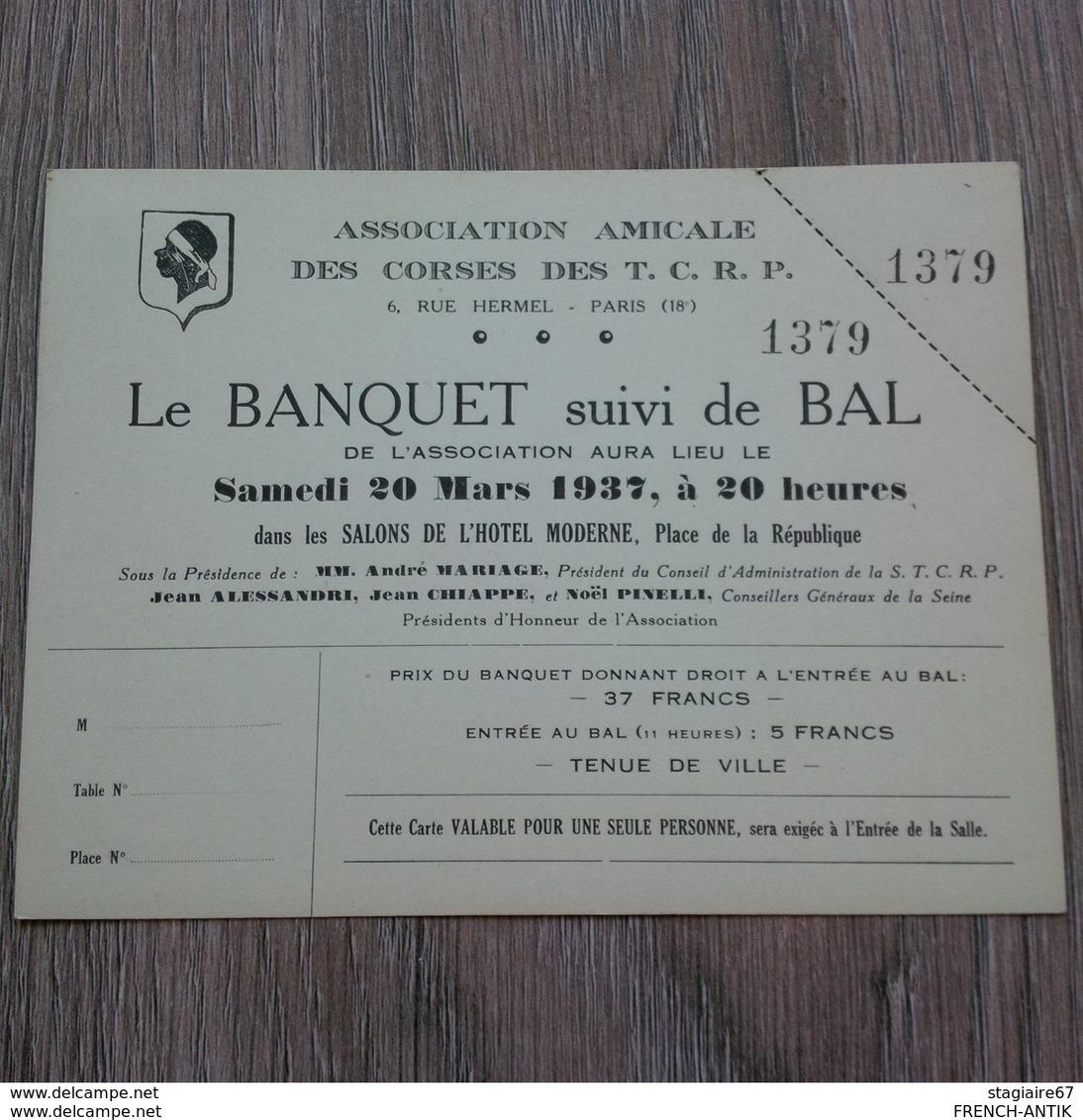ASSOCIATION AMICALE DES CORSES DES T.C.R.P PARIS LE BANQUET SUIVI DE BAL 1937 RARE - Old Paper