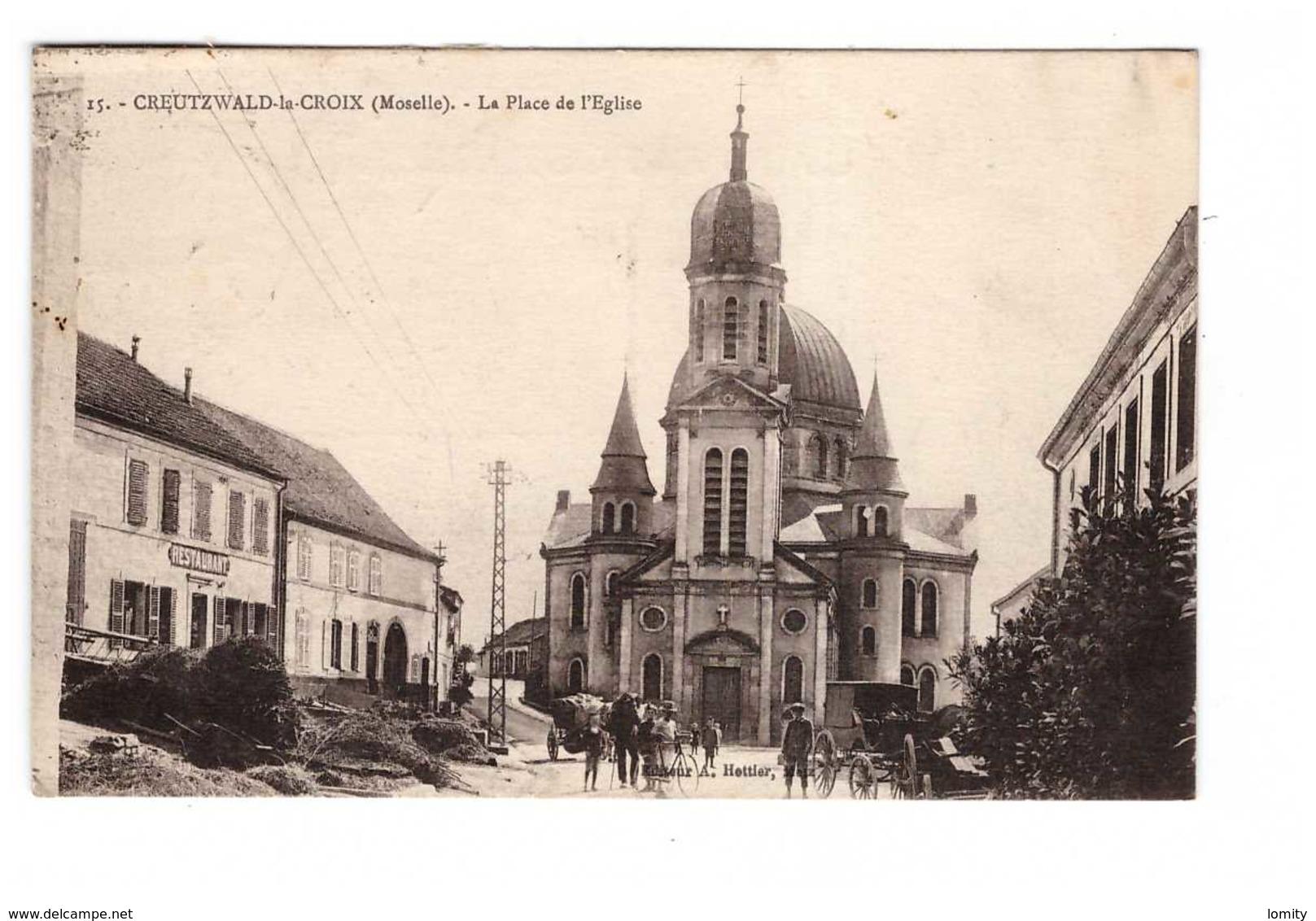57 Creutzwald La Croix La Place De L' Eglise Restaurant Cpa Carte Animée Edit Hettier Cachet Creutzwald 1928 - Creutzwald