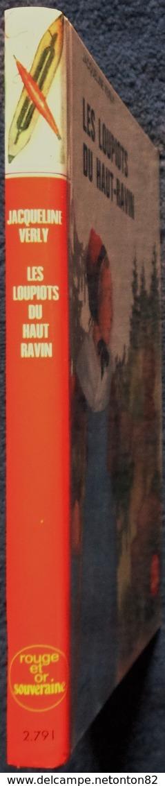 Jacqueline Verly - Les Loupiots Du Haut-Ravin - Bibliothèque Rouge Et Or N° 2.791 - ( 1976 ) . - Bibliothèque Rouge Et Or