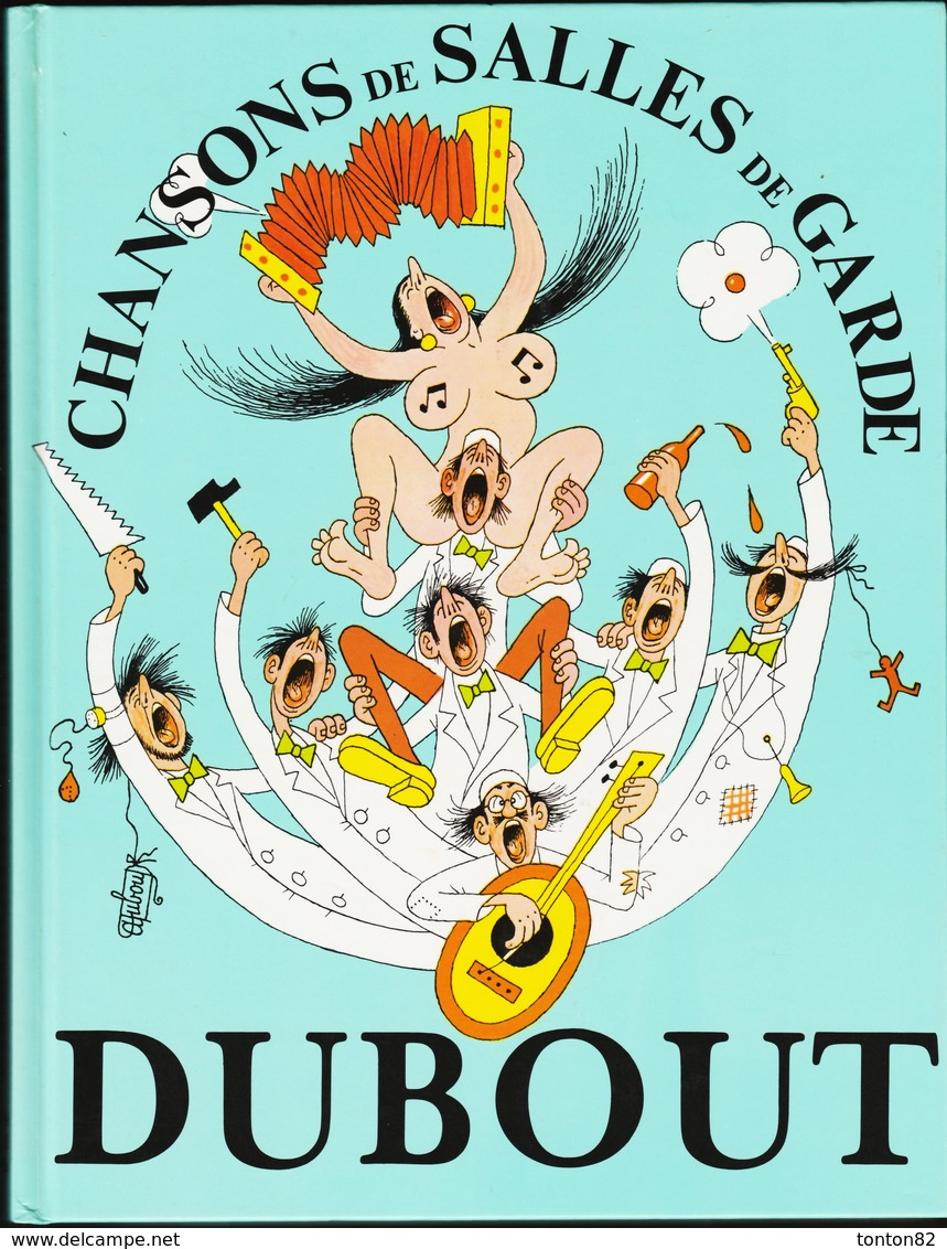 DUBOUT - Chansons De Salles De Garde - Éditions Michèle Trinckvel - ( 1992 ) . - Erotik