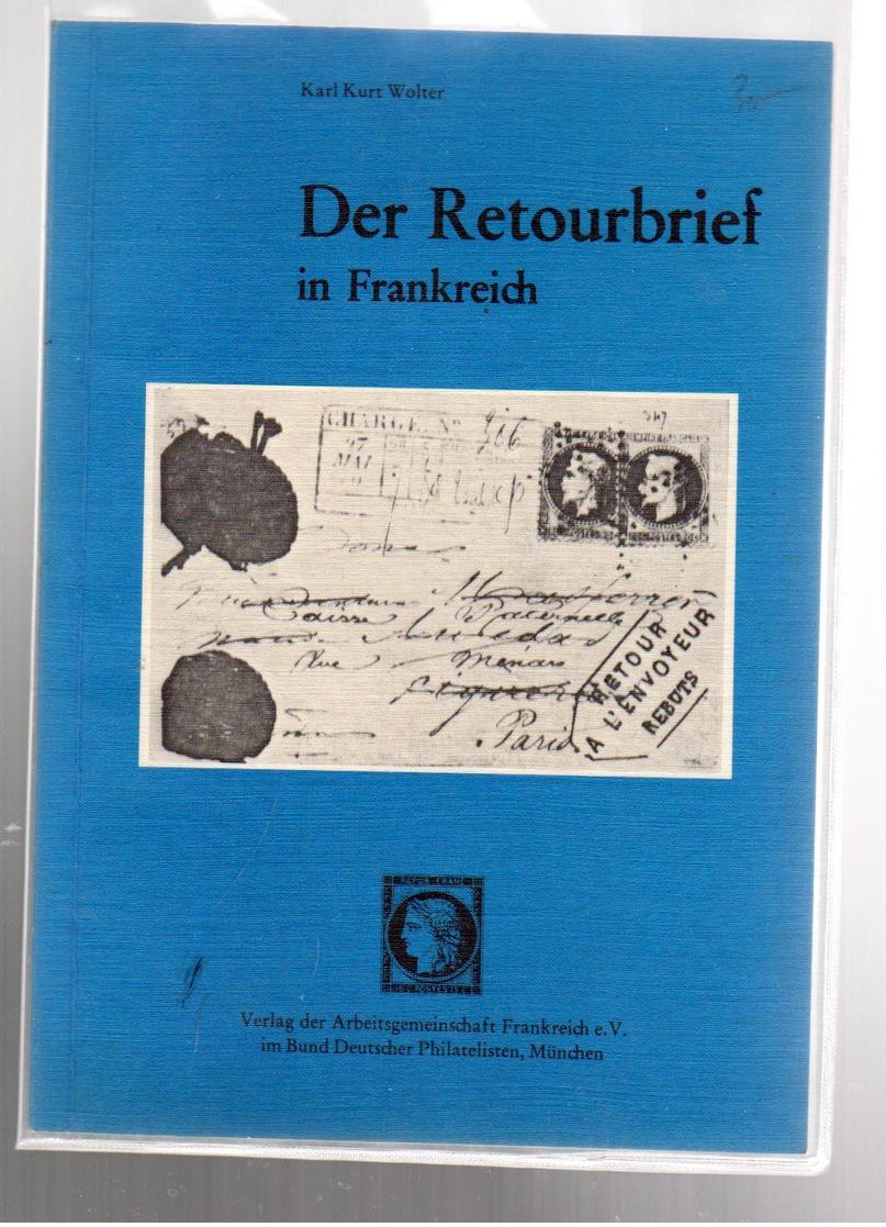 Karl Kurt Wolter /Der Retourbrief In  Frankreich Ed 1977 - Literatura