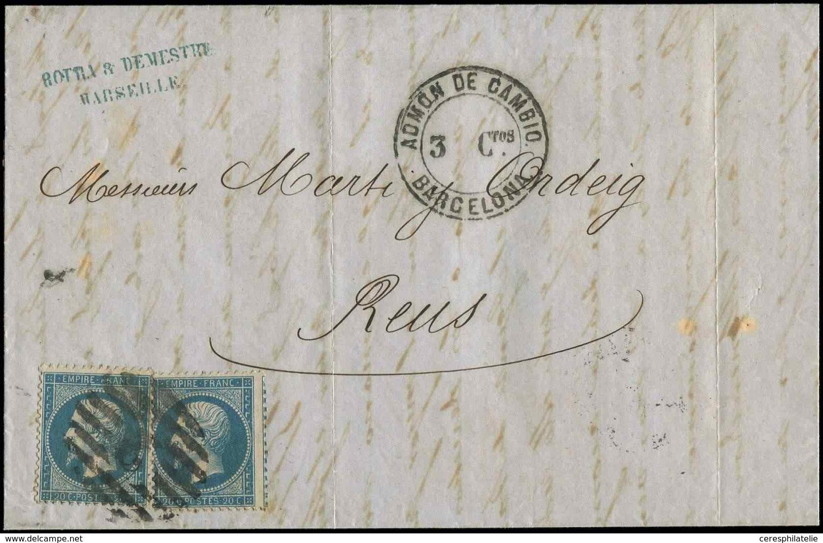 Let EMPIRE DENTELE - 22   20c. Bleu (2) Obl. GC 2 ESPAGNOL S. LAC, Cachet ADMON De CAMBIO BARCELONA 3 Ctos, Arr. REUS 13 - 1862 Napoleon III