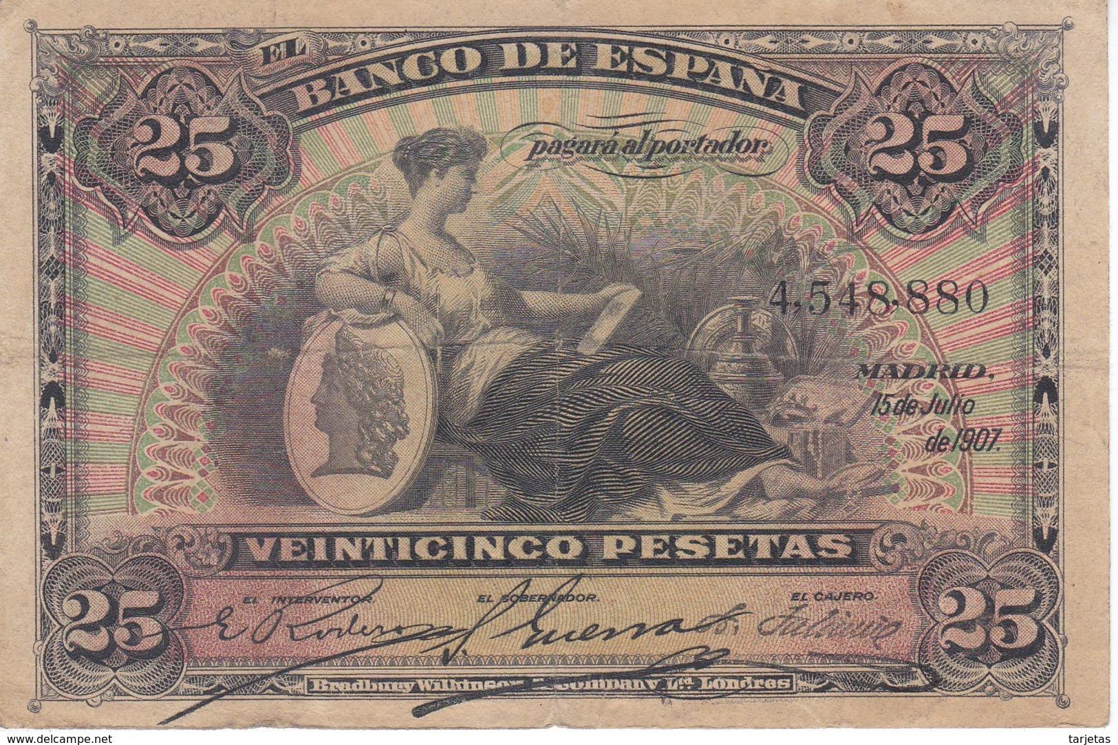 BILLETE DE ESPAÑA CLASICO DE 25 PTAS DEL AÑO 1907 SIN SERIE  (BANKNOTE) - [ 1] …-1931 : Eerste Biljeten (Banco De España)