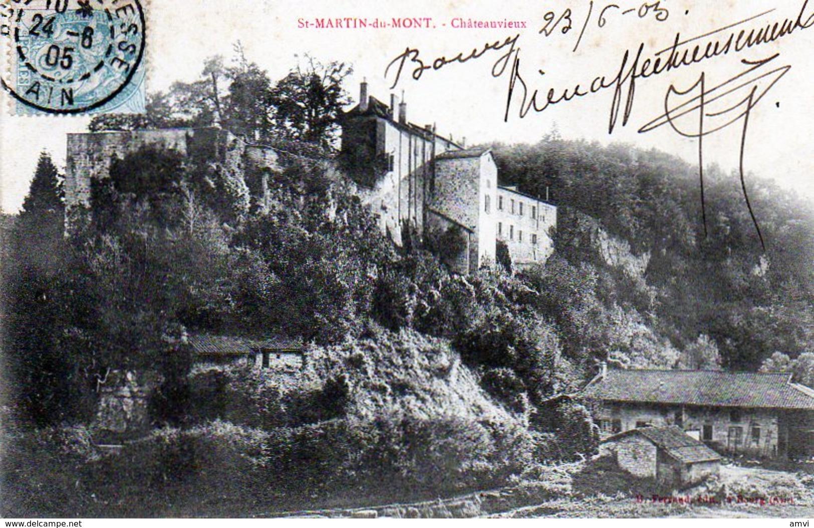 0005 -  01 - SAINT-MARTIN-du-MONT. - Chateauvieux - 1905 - France