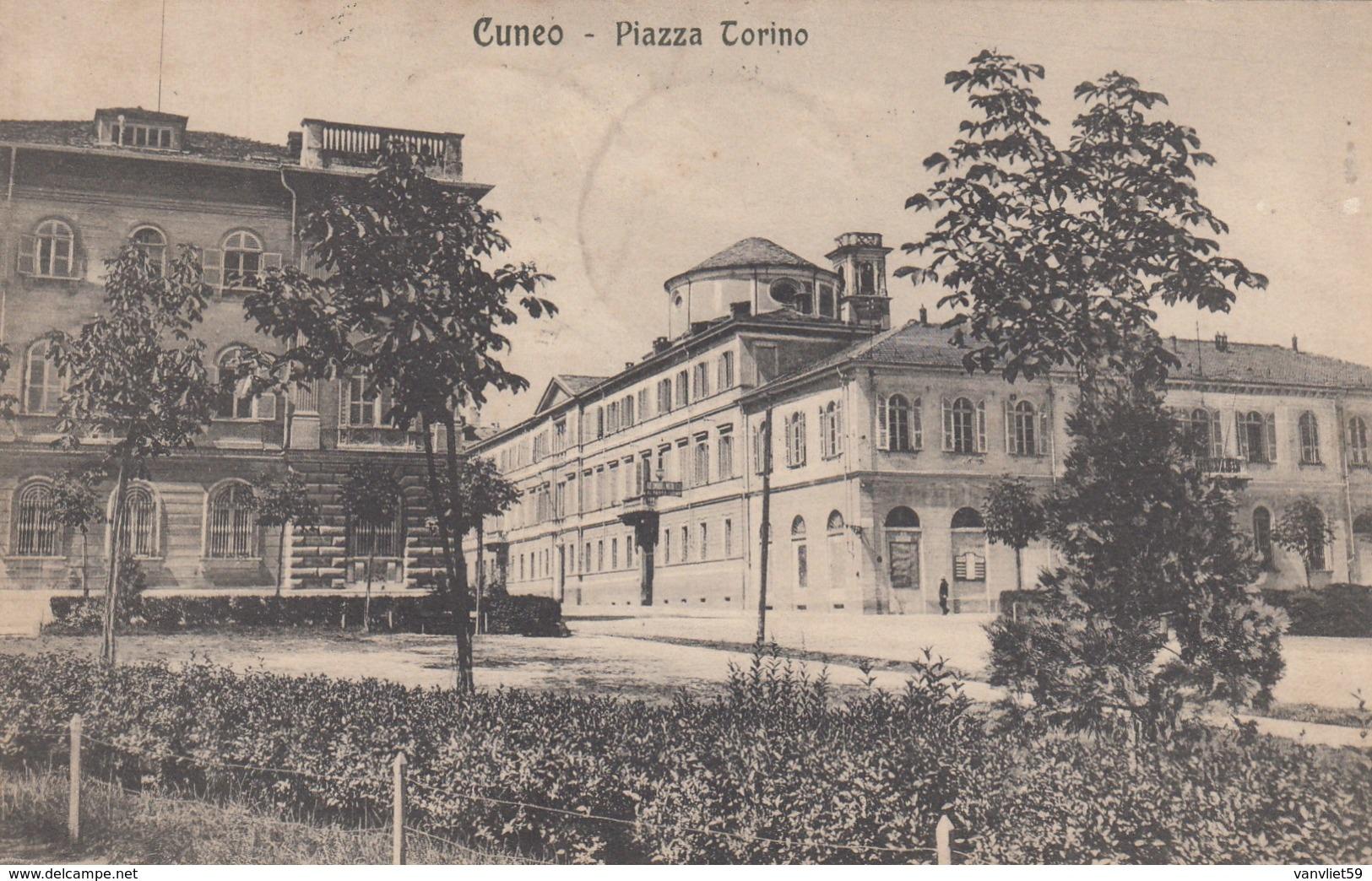 CUNEO-PIAZZA TORINO-CARTOLINA VIAGGIATA IL 2-3-1917 - Cuneo