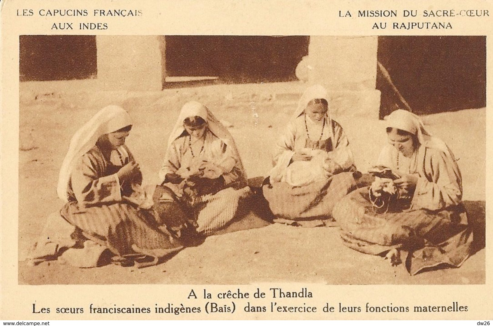 Mission Du Sacré-Coeur Au Rajputana (Inde) - A La Crèche De Thandla, Les Soeurs Franciscaines Indigènes (Baïs) - Missions