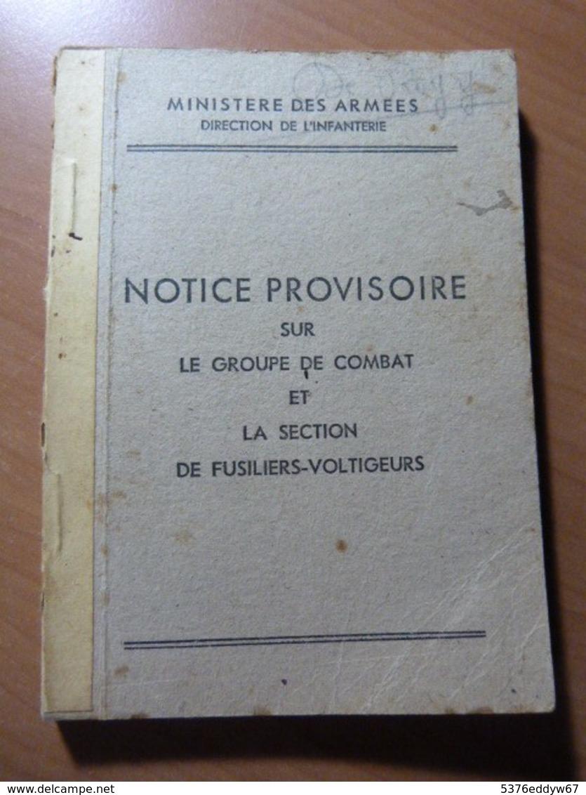 Notice Provisoire Sur Le Groupe De Combat Et La Section De Fusiliers-voltigeurs. 1946 - 1901-1940