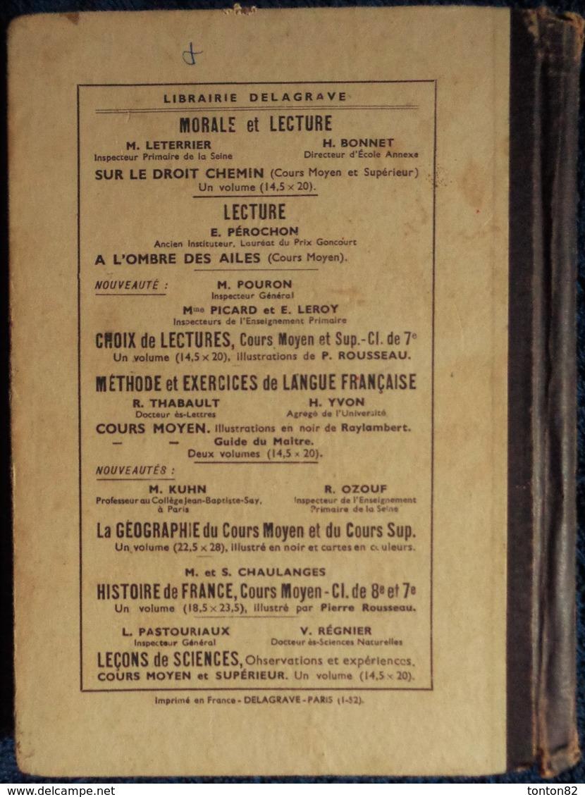 J. Dumarqué / L. Renaud - Le CALCUL Au Cours Moyen - Librairie Delagrave / Bibliothèque Juventa - ( 1952 ) . - 6-12 Jahre