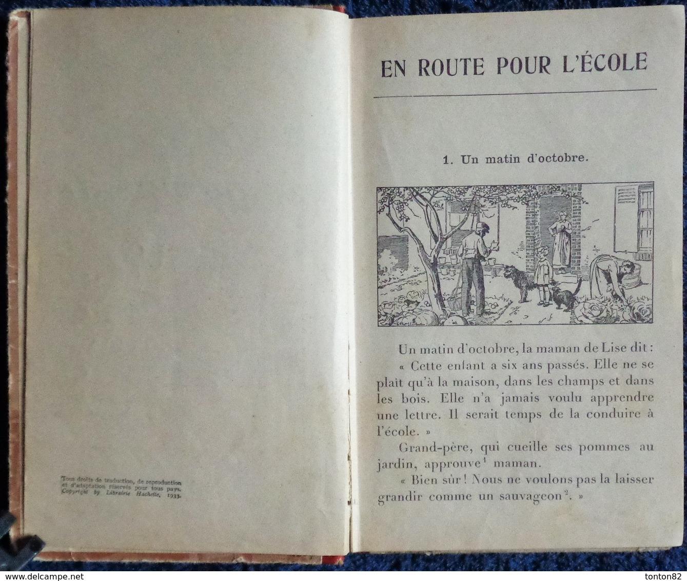 K. Seguin - En Route Pour L'école - 2è Livre De Lecture Courante - Librairie Hachette - ( 1952 ) . - 6-12 Jahre
