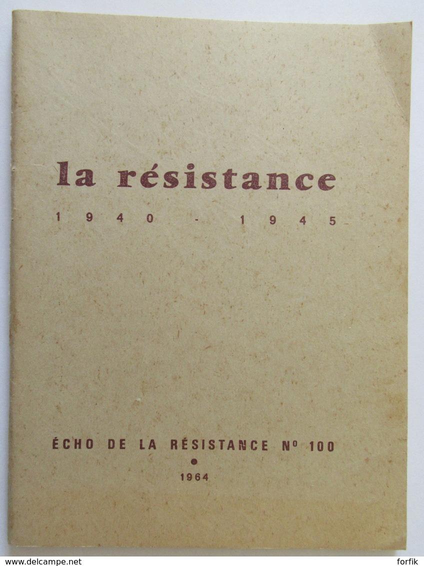 France - Livre La Resistance 1940 - 1945 - Edition De La Résistance N°100, 1964 - Libri