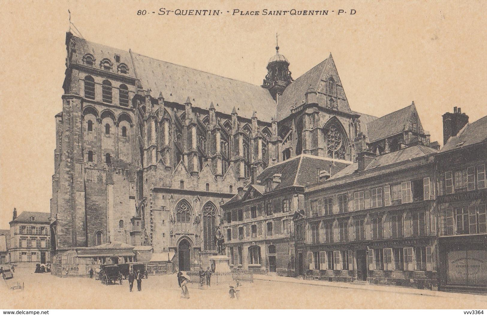 SAINT-QUENTIN: Place Saint-Quentin - Saint Quentin