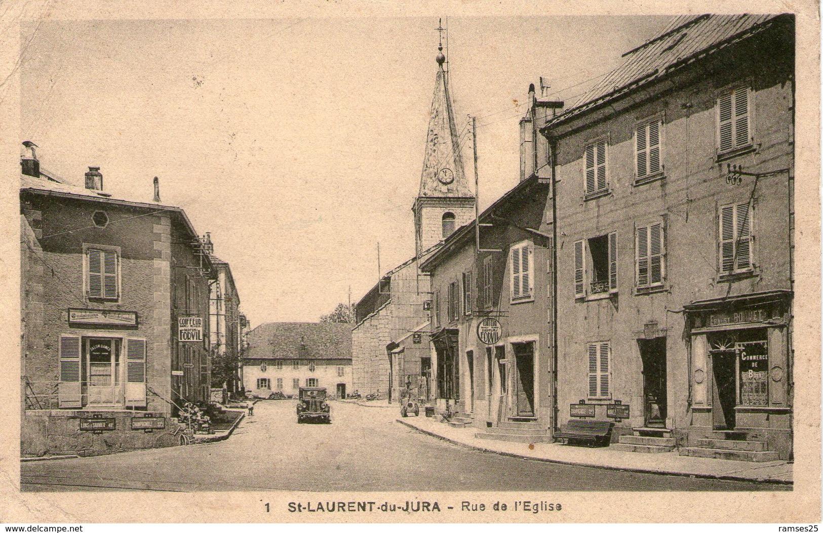 (Jura)  CPA  Saint Laurent Du Jura  Rue De L'eglise  ( Bon Etat) - France