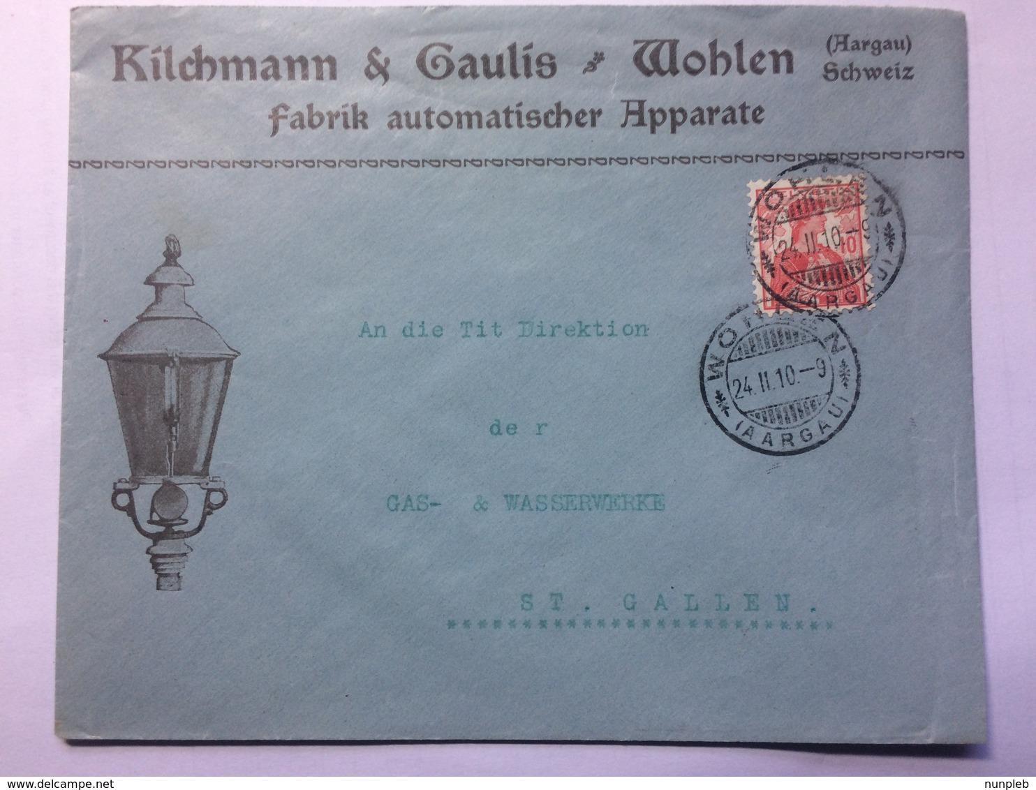 SWITZERLAND 1910 Cover `Kilchmann & Caulis` Wohlen To St. Gallen With Gas Light Illustration - Schweiz